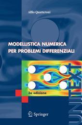 Modellistica Numerica per Problemi Differenziali: Edizione 3