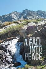 A Fall Into Peace