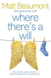 Where There S A Will Book PDF