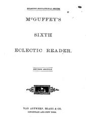 McGuffey's First [-sixth] Eclectic Reader: Book 6