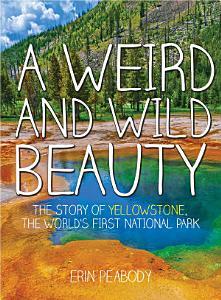 A Weird and Wild Beauty PDF