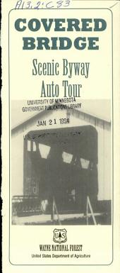 Covered bridge: scenic byway auto tour