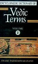 Encyclopaedic Dictionary of Vedic Terms