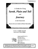A Guide for Using Sarah  Plain and Tall and Journey in the Classroom PDF