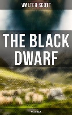 The Black Dwarf  Unabridged