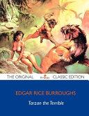 Tarzan the Terrible   The Original Classic Edition PDF