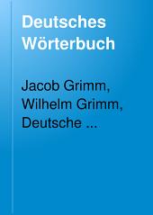 Deutsches Wörterbuch: Band 4,Teile 1-3