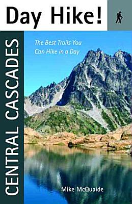 Day Hike  Central Cascades PDF