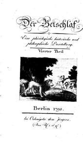 Der Beischlaf: Eine phisiologische, historische und philosophische Darstellung in drei Theilen, Band 4