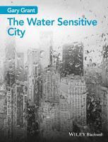 The Water Sensitive City PDF