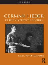 German Lieder in the Nineteenth Century: Edition 2