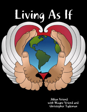 Living As If  Embrace Collapse  Heal Your Heart and Soul  and Find Sustainable Sanctuary PDF