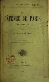 La défense de Paris: 1870-1871, Volume1