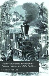 Isthmus of Panama, history of the Panama railroad and of the Pacific mail steamship company