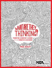 What Are They Thinking?: Promoting Elementary Learning Through Formative Assessment