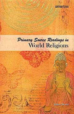 Primary Source Readings in World Religions PDF