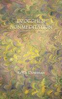 Dzogchen Nonmeditation