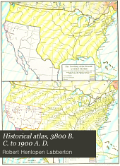 Historical atlas, 3800 B. C. to 1900 A. D.