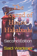 The Legend of Hanzo Hakabashi