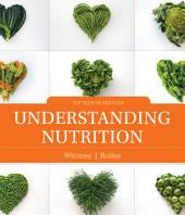 Understanding Nutrition: Edition 15