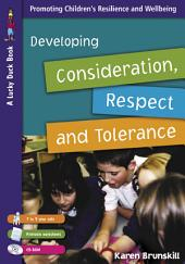 Developing Consideration, Respect and Tolerance for 7 to 9 Year Olds