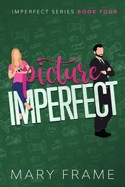 Download Picture Imperfect Book