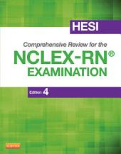 HESI Comprehensive Review for the NCLEX-RN Examination - E-Book: Edition 4