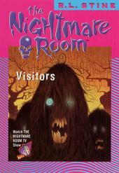 The Nightmare Room #12: Visitors