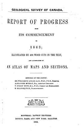 Report of Progress from Its Commencement to 1863 PDF