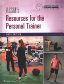 ACSM s Resources for the Personal Trainer   ACSM s Foundations of Strength Training and Conditioning   ACSM s Guidelines for Exercise Testing and Prescription   ACSM s Health Related Physical Fitness Assessment Manual PDF