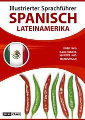 Illustrierter Sprachführer Spanisch (Lateinamerika)