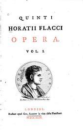 Quinti Horatii Flacci Opera: Volume 1