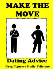 Make The Move: dating advice