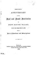 Second Anniversary of the Deaf and Dumb Institution of New South Wales  for the year ending October 1st  1863  etc PDF