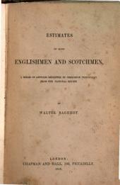 Estimates of Some Englishmen and Scotchmen