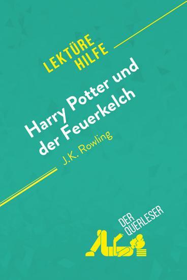 Harry Potter und der Feuerkelch von J  K  Rowling  Lekt  rehilfe  PDF