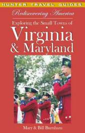 Rediscovering America: Exploring the Small Towns of Virginia & Maryland