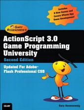 ActionScript 3.0 Game Programming University: Edition 2