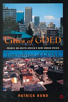 Cities of Gold  Townships of Coal PDF