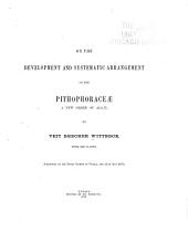 On the Development and Systematic Arrangement of the Pithophoraceæ, a New Order of Algæ