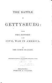 The Battle of Gettysburg: From the History of the Civil War in America