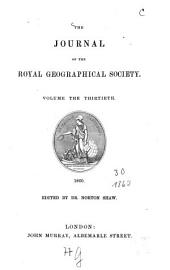 The Journal of the Royal Geographical Society: JRGS, Volume 30