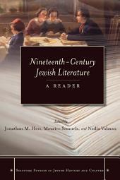 Nineteenth-Century Jewish Literature: A Reader