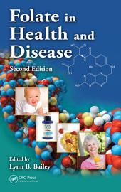 Folate in Health and Disease, Second Edition: Edition 2