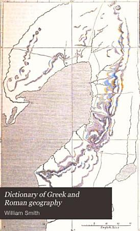 Dictionary of Greek and Roman Geography  Abacaenum Hytanis  1854  v  2 Iabadius Zymethus  1857 PDF