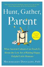 Hunt, Gather, Parent