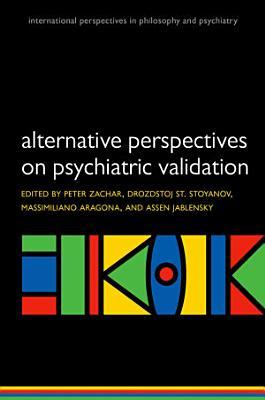 Alternative Perspectives on Psychiatric Validation PDF