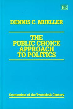 The Public Choice Approach to Politics PDF