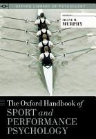 The Oxford Handbook of Sport and Performance Psychology PDF