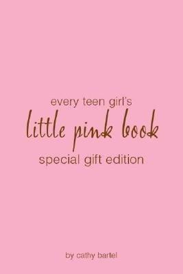 Every Teen Girl s Little Pink Book PDF
